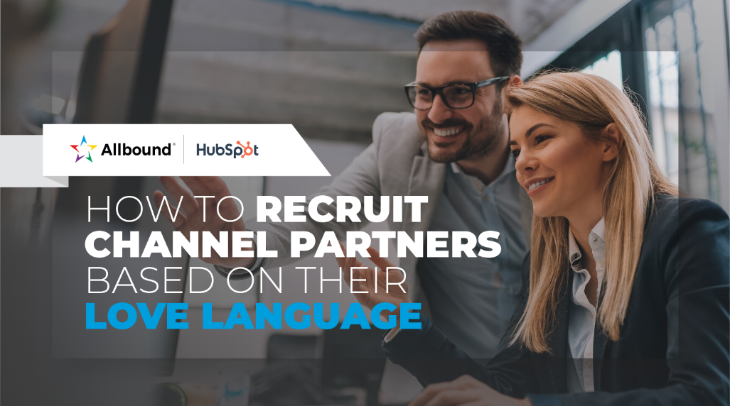 How to Recruit Partners Based on Their Love Language