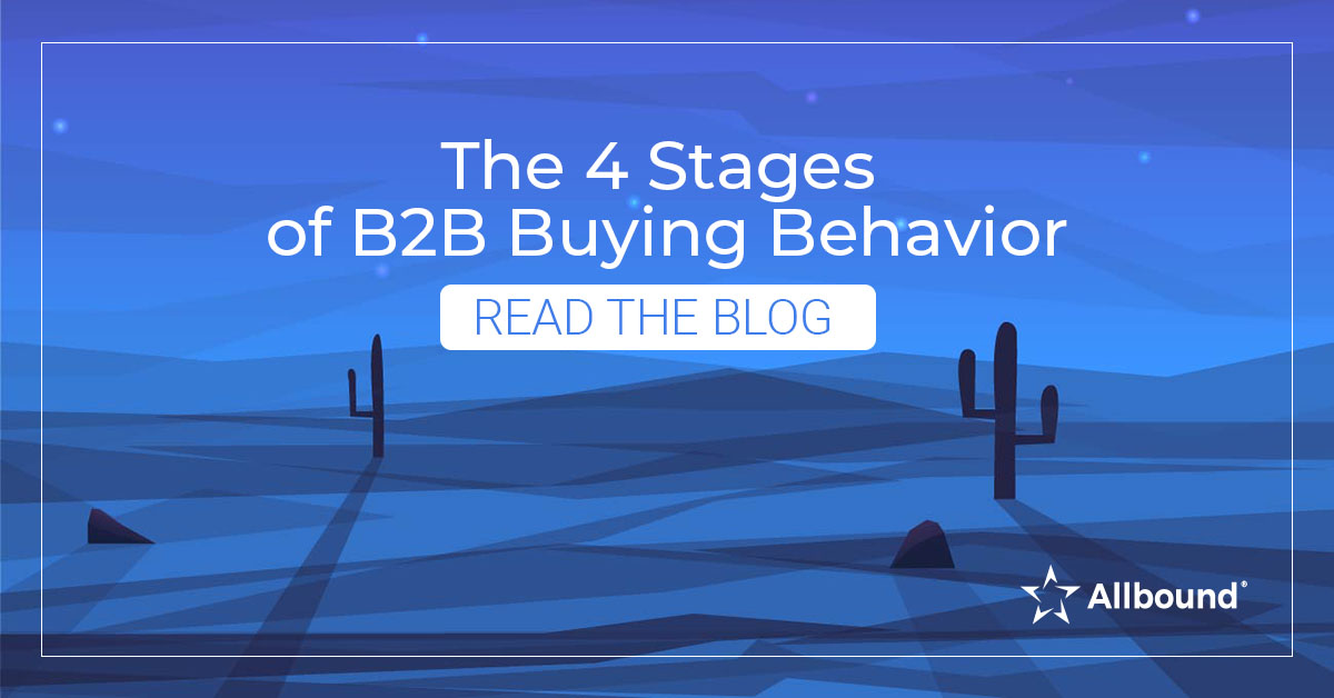 The 4 Stages of B2B Buying Behavior