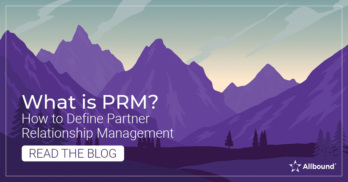 What is PRM – How to Define Partner Relationship Management