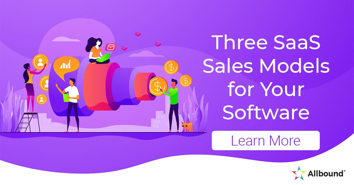 Three SaaS Sales Models for Your Software