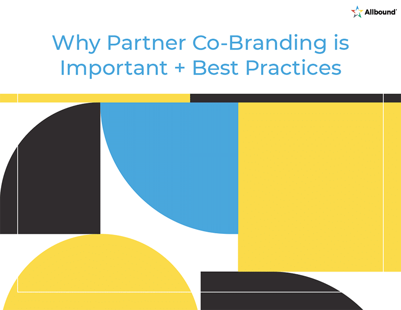 Why Partner Co-Branding is Important + Best Practices