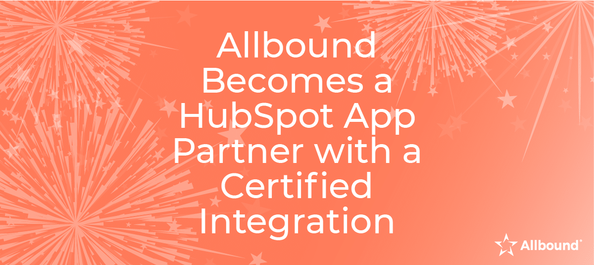 Allbound Becomes a HubSpot App Partner with a Certified Integration
